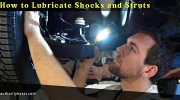 How to Lubricate Shocks and Struts