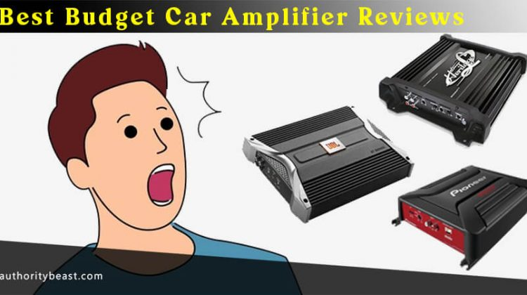 Best Budget Car Amplifier Reviews & Buying Guide